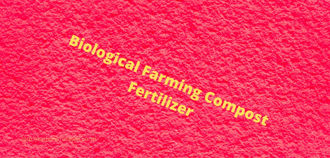 Biological Farming Compost Fertilizer